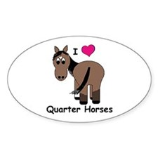 I Love Quarter Horses Oval Decal