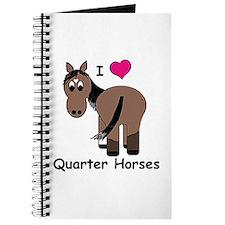 I Love Quarter Horses Journal