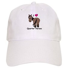 I Love Quarter Horses Baseball Cap