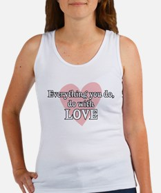 Do Everything With Love Women's Tank Top