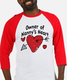 OWNER OF NANNY'S HEART Baseball Jersey
