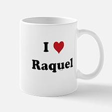 I love Raquel Mug
