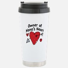 OWNER OF NANA'S HEART Stainless Steel Travel Mug