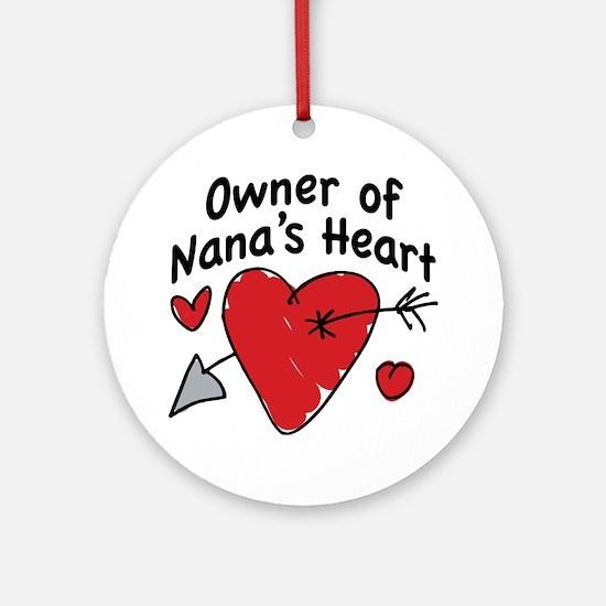 OWNER OF NANA'S HEART Ornament (Round)