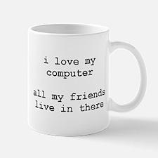 i love my computer black Mugs