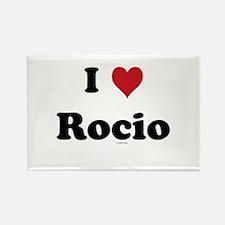 I love Rocio Rectangle Magnet
