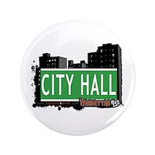"CITY HALL, MANHATTAN, NYC 3.5"" Button"