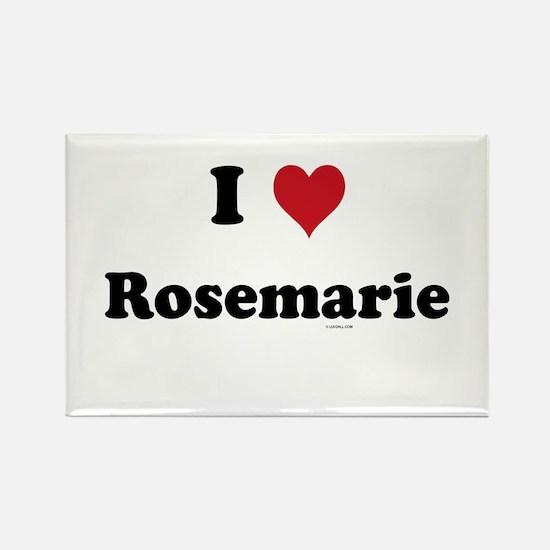 I love Rosemarie Rectangle Magnet