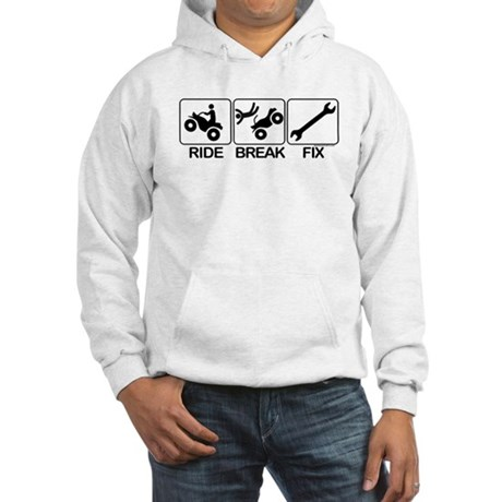 ATV, Ride, Break, Fix. ATV Hooded Sweatshirt