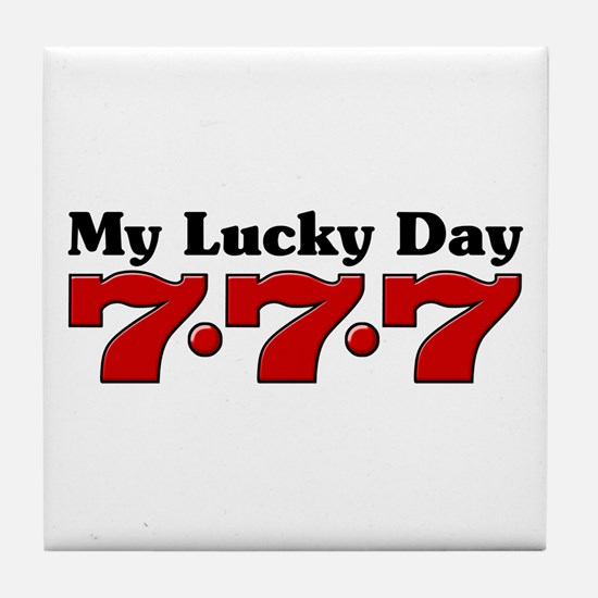 My Lucky Day 777 Tile Coaster