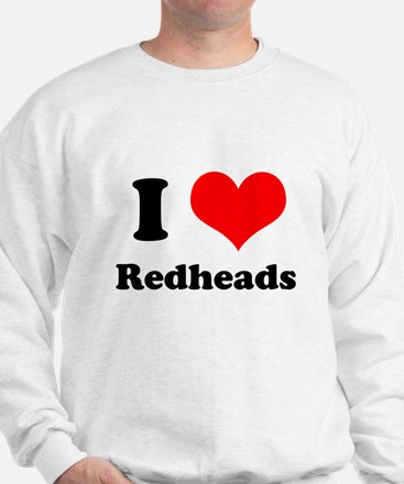 Unique Redheads are hot Sweatshirt