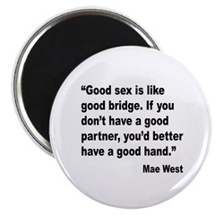 Mae West Good Sex Quote 2.25