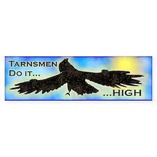 Tarnsmen do it... High Bumper Bumper Sticker
