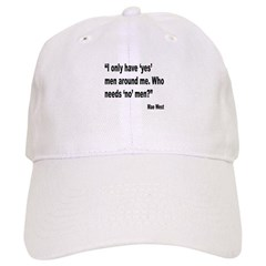 Mae West Yes Men Quote Baseball Cap