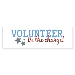Volunteer Be the Change Bumper Bumper Sticker