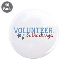 "Volunteer Be the Change 3.5"" Button (10 pack)"