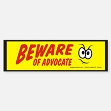 Beware of Advocate Bumper Stickers
