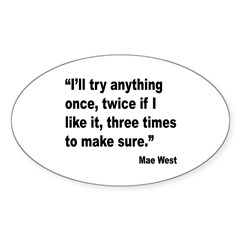 Mae West Try Anything Quote Oval Sticker (10 pk)
