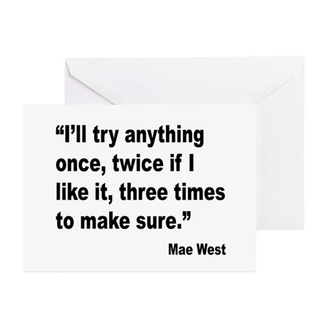 Mae West Try Anything Quote Greeting Cards (Pk of
