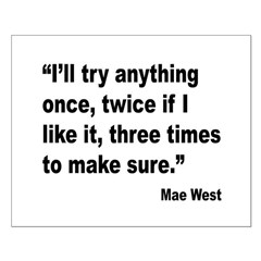 Mae West Try Anything Quote Posters