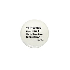 Mae West Try Anything Quote Mini Button (10 pack)