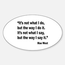 Mae West My Way Quote Oval Decal