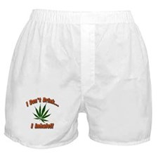 Don't Drink I Inhale!! Boxer Shorts