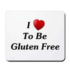 Love To Be Gluten Free Mousepad