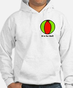 B is for Ball! Hoodie
