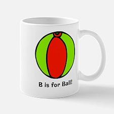 B is for Ball! Mug