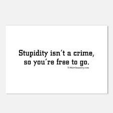 Stupidity isn't a Crime So yo Postcards (Package o