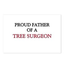 Proud Father Of A TREE SURGEON Postcards (Package