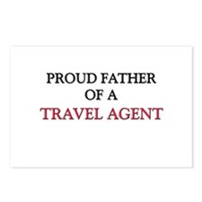 Proud Father Of A TRAVEL AGENT Postcards (Package