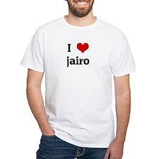 I Love jairo Shirt