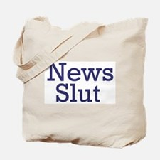 News Slut Tote Bag
