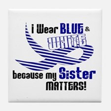 I Wear Blue & White For My Sister 33 Tile Coaster