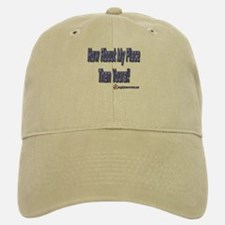 My Place Then Yours!! Baseball Baseball Cap