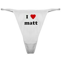 I Love matt Classic Thong