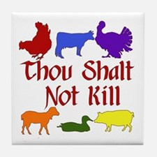 Thou Shalt Not Kill Tile Coaster