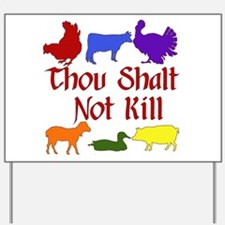 Thou Shalt Not Kill Yard Sign