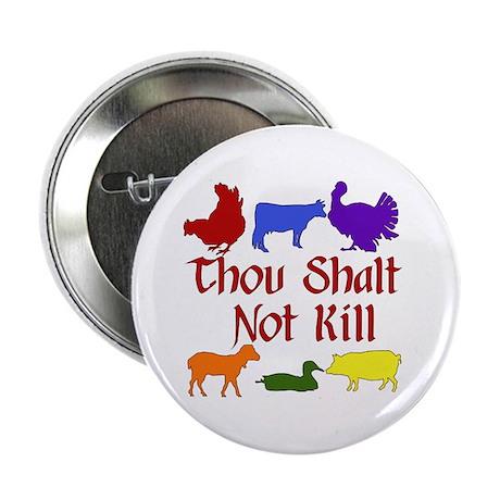 "Thou Shalt Not Kill 2.25"" Button (10 pack)"