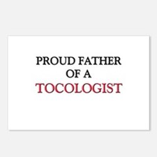 Proud Father Of A TOCOLOGIST Postcards (Package of