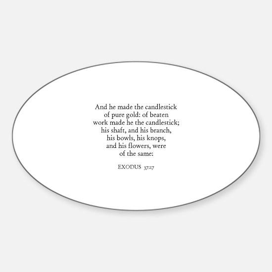EXODUS 37:17 Oval Decal