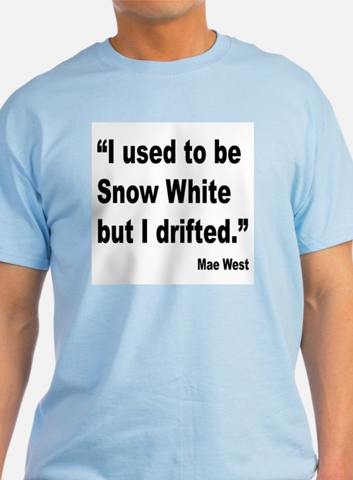 Mae West Snow White Quote T-Shirt