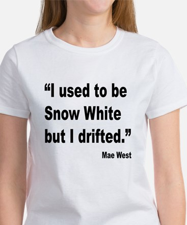 Mae West Snow White Quote Women's T-Shirt