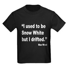 Mae West Snow White Quote (Front) T