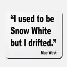 Mae West Snow White Quote Mousepad