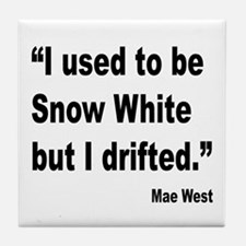 Mae West Snow White Quote Tile Coaster