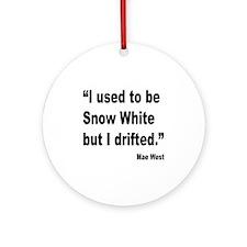 Mae West Snow White Quote Ornament (Round)