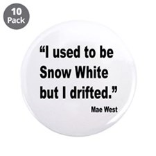 """Mae West Snow White Quote 3.5"""" Button (10 pack)"""